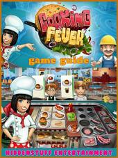 Cooking Fever Game Guide Unofficial