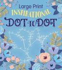 Large Print Inspirational Dot To Dot Book PDF