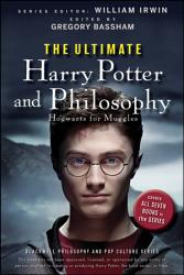 The Ultimate Harry Potter and Philosophy