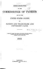 Decisions of the Commissioner of Patents and of the United States Courts in Patent and Trademark and Copyright Cases