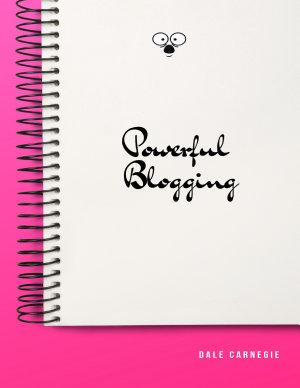 Powerful Blogging