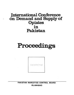 International Conference on Demand and Supply of Opiates in Pakistan