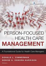 Person-Focused Health Care Management