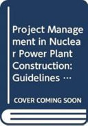 Project Management in Nuclear Power Plant Construction