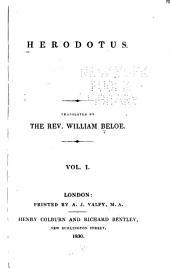 Biographical sketch of Herodotus. Argument. Clio. Euterpe