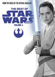 The Best Of Star Wars Insider Volume 4 Book PDF
