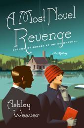 A Most Novel Revenge: A Mystery