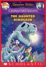 The Haunted Dinosaur (Creepella von Cacklefur #9)