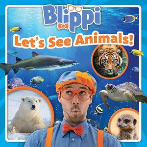Blippi  Let s See Animals