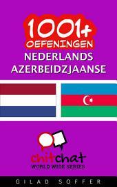 1001+ Oefeningen Nederlands - Azerbeidzjaanse