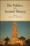 The Politics of the Second Slavery