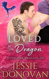 Loved by the Dragon (Stonefire Dragons #6)