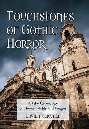 Touchstones of Gothic Horror PDF