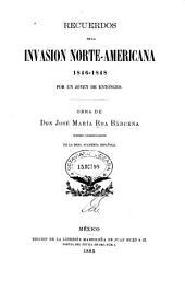 Recuerdos de la invasión norte-americana, 1846-1848