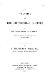 A Treatise on the Differential Calculus, and Its Application to Geometry: Founded Chiefly on the Method of Infinitesimals
