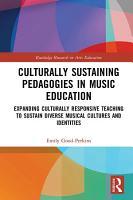 Culturally Sustaining Pedagogies in Music Education PDF