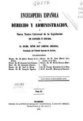 Enciclopedia española de derecho y administración o Nuevo teatro universal de la legislación de España e Indias: Ciu-Col