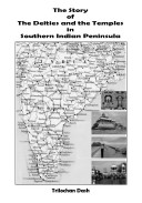 The Story of The Deities and The Temples in Southern Indian Peninsula
