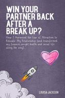 Win Your Partner Back After a Break Up?
