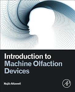 Introduction to Machine Olfaction Devices