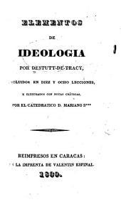 Elementos de ideologia ...: incluidos en diez y ocho lecciones ...