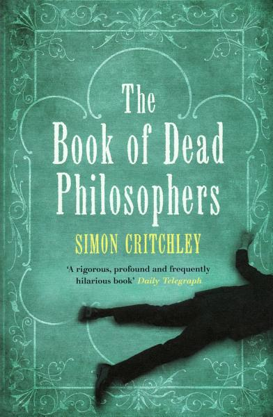 Download The Book Of Dead Philosophers Book