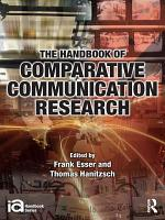 The Handbook of Comparative Communication Research PDF