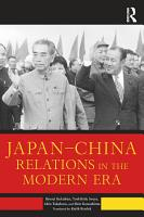 Japan   China Relations in the Modern Era PDF