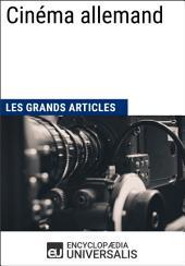 Cinéma allemand (Les Grands Articles): (Les Grands Articles d'Universalis)