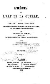 Précis de l'art de la guerre, ou Nouveau tableau analytique des principales combinaisons de la stratégie: de la grande tactique et de la politique militaire, Volume2