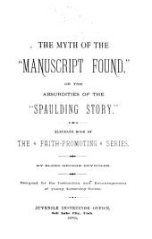 "The Myth of the ""Manuscript Found,"" Or the Absurdities of the ""Spaulding Story"" ..."