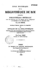 Essai historique sur la bibliothèque du Roi, plus tard bibliothèque impériale: actuellement bibliothèque nationale
