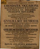 Diss. inaug. iur. de emendata, occasione reformationis B. Lutheri, doctrina de decimis, praecipue novalium