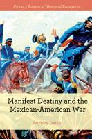 Manifest Destiny and the Mexican American War PDF