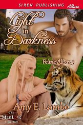 Light in Darkness [Feline Allure 5]