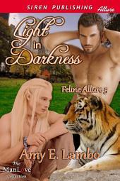 Light in Darkness [Feline Allure 5]