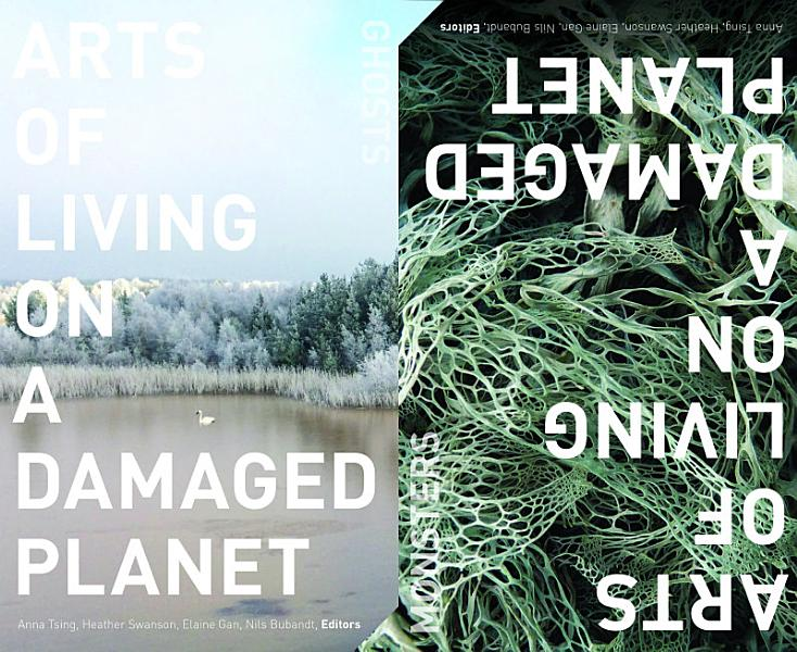 Download Arts of Living on a Damaged Planet Book