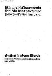 De tuenda bona valetudine Precepta Erasmo interprete