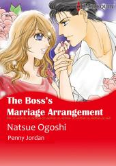 The Boss's Marriage Arrangement: Harlequin Comics