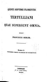 Libros polemicos et dogmaticos