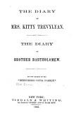The Diary Of Kitty Trevylyan The Diary Of Brother Bartholomew