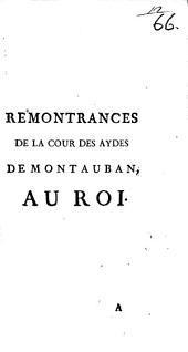Remontrances De La Cour Des Aydes De Montauban Au Roi