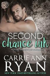 Second Chance Ink: A Montgomery Ink Bonus Romance