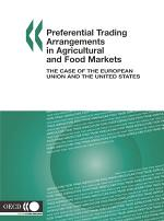 Preferential Trading Arrangements in Agricultural and Food Markets The Case of the European Union and the United States