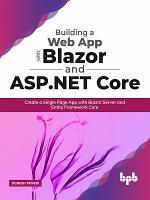 Building a Web App with Blazor and ASP  Net Core PDF