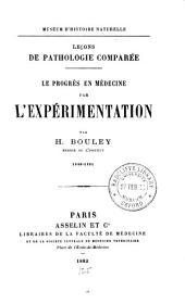 Le progrés en médecine par l'expérimentation ...