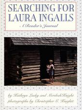 Searching for Laura Ingalls: A Reader's Journal