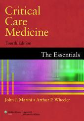 Critical Care Medicine: The Essentials, Edition 4