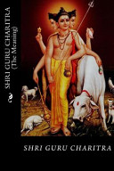 SHRI GURU CHARITRA  the Meaning  PDF