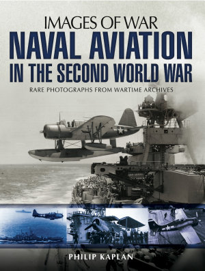 Naval Aviation in the Second World War PDF